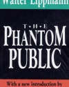 The Phantom Public (International Organizations Series)
