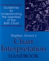 Chart Interpretation Handbook: Guidelines for Understanding the Essentials of the Birth Chart